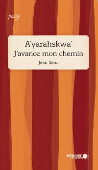 A'yarahskwa'  J'avance mon ...