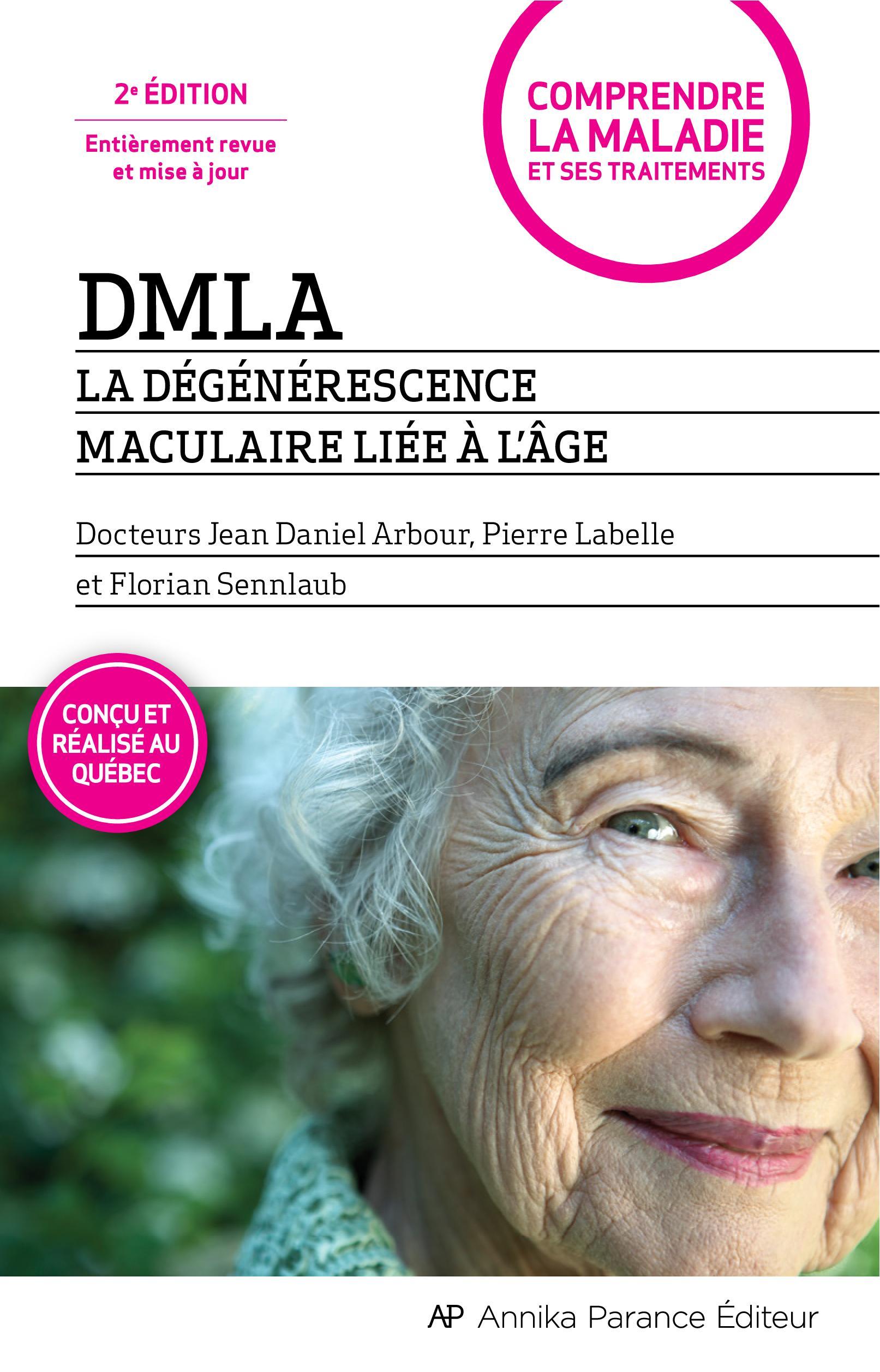DMLA - La dégénérescence ma...