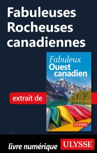 Fabuleuses Rocheuses canadi...