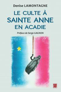 Le culte à Sainte Anne en A...