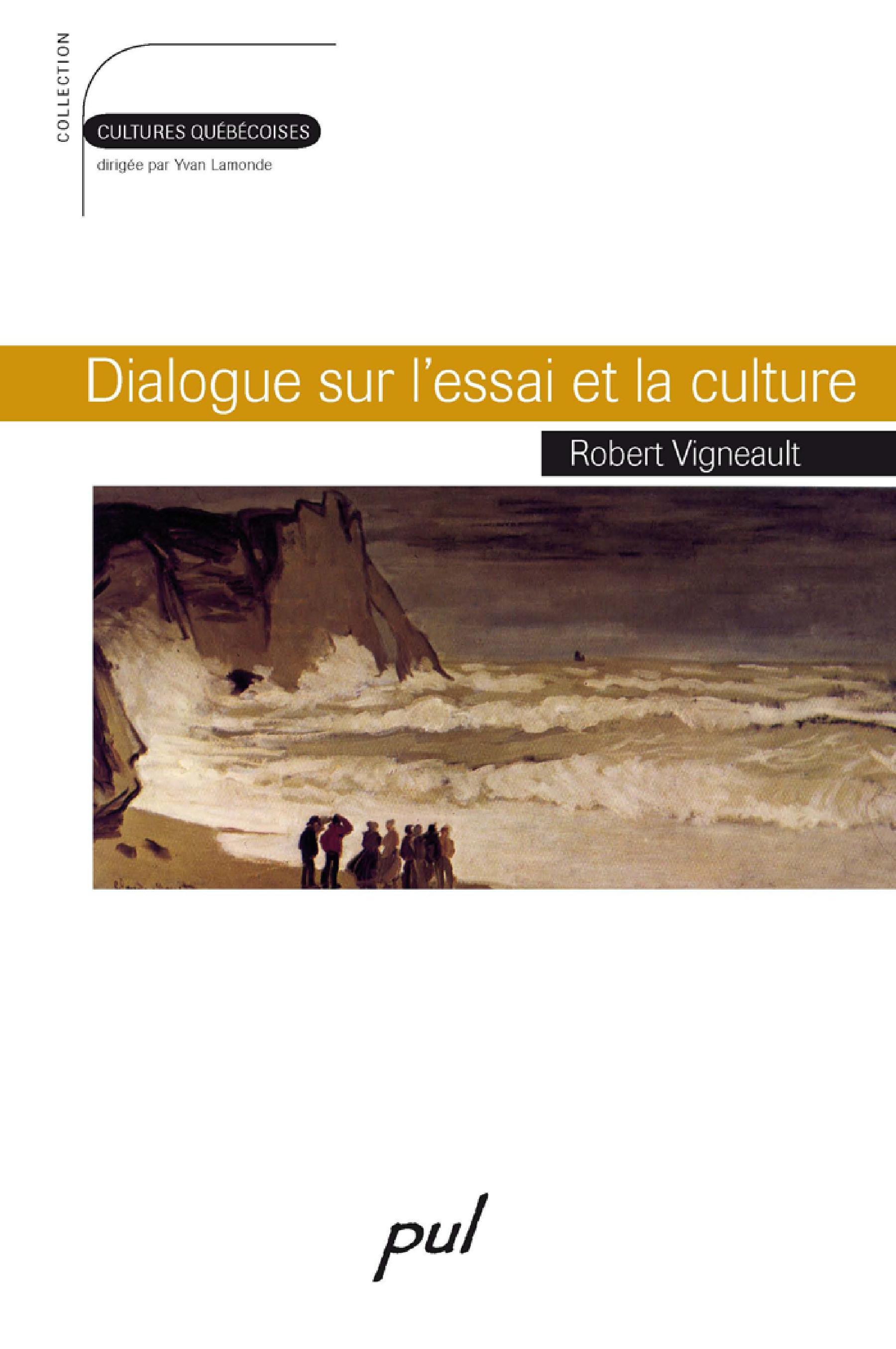 Dialogue sur l'essai et la ...