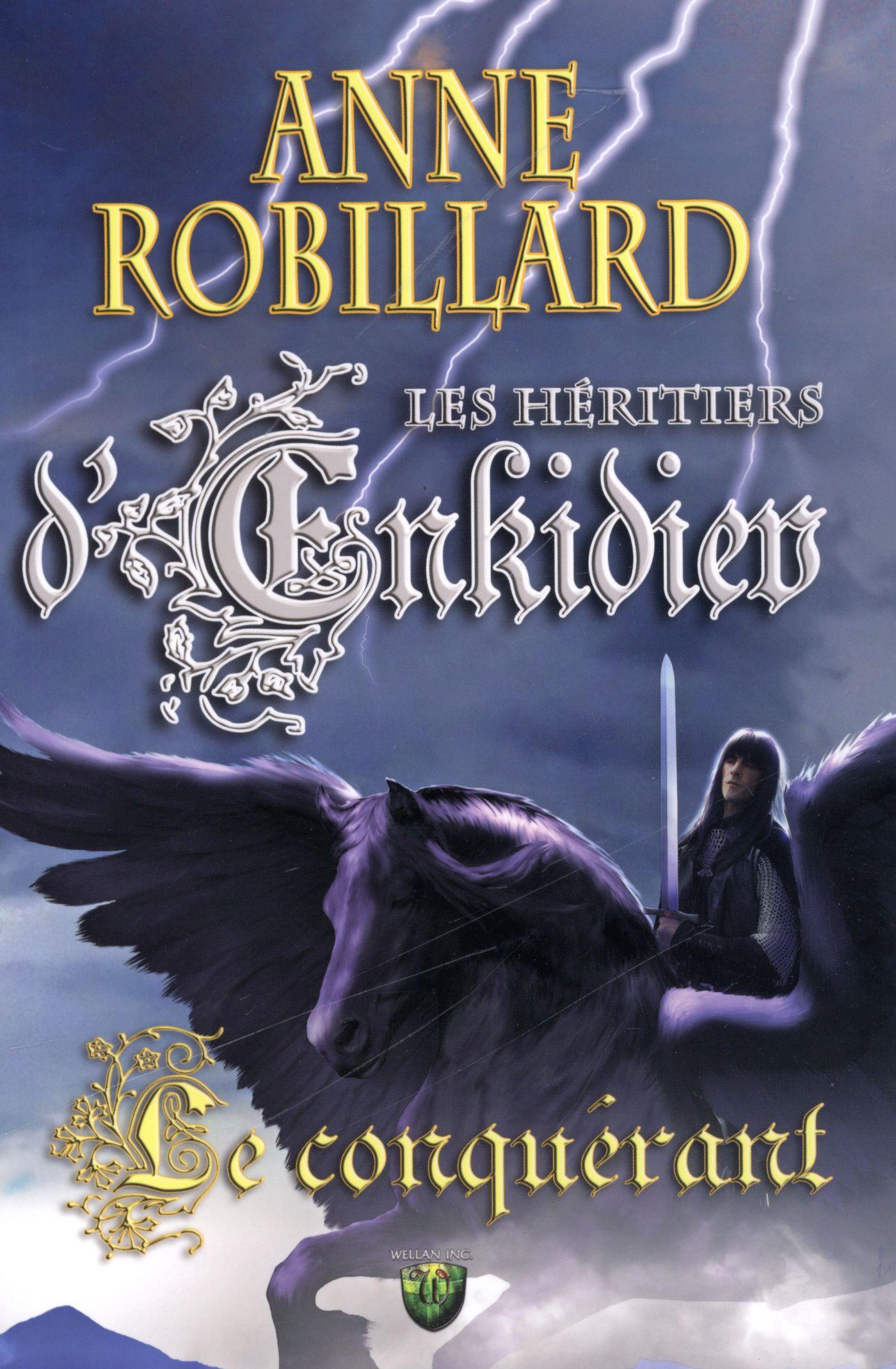 Les Héritiers d'Enkidiev 07 : Le conquérant