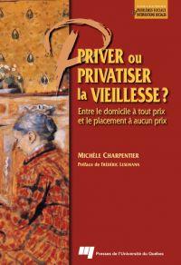 Priver ou privatiser la vie...
