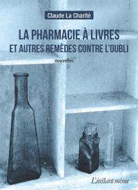 La pharmacie à livres et au...