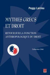 Mythes grecs et droit : Ret...