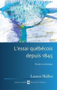 L'Essai québécois depuis 1845