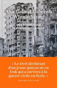 Book cover of Ces bombes qui fleurissent la nuit.
