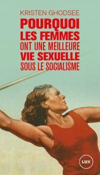 Image de couverture (Pourquoi les femmes ont une meilleure vie sexuelle sous le socialisme)