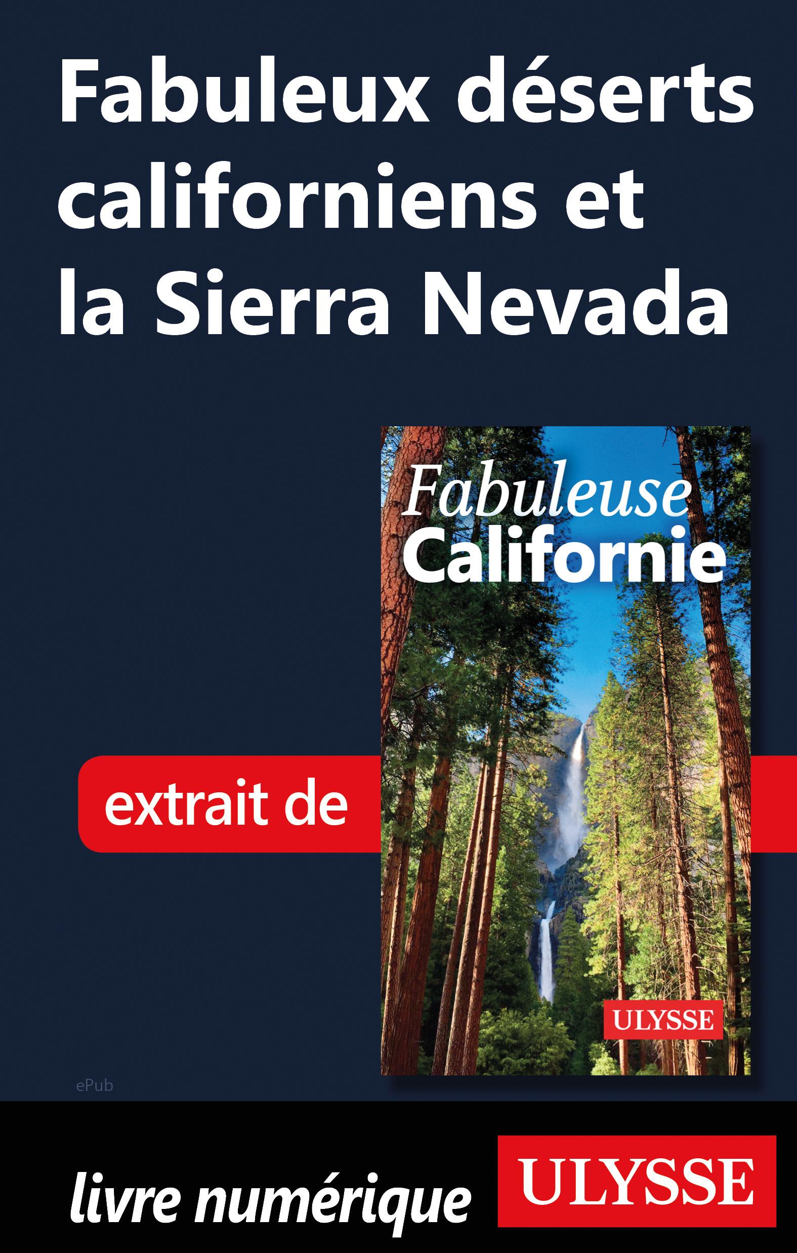 Fabuleux déserts californie...