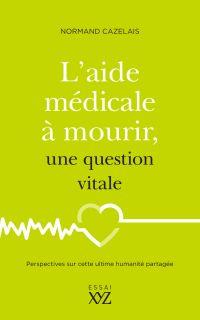 L'aide médicale à mourir, u...