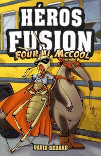 Héros Fusion - Fourmi McCool