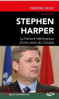 Stephen Harper : La fractur...
