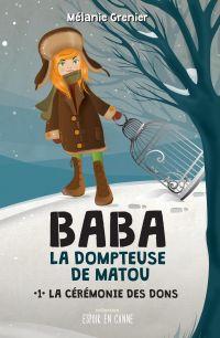 Baba la dompteuse de matou - La cérémonie des dons