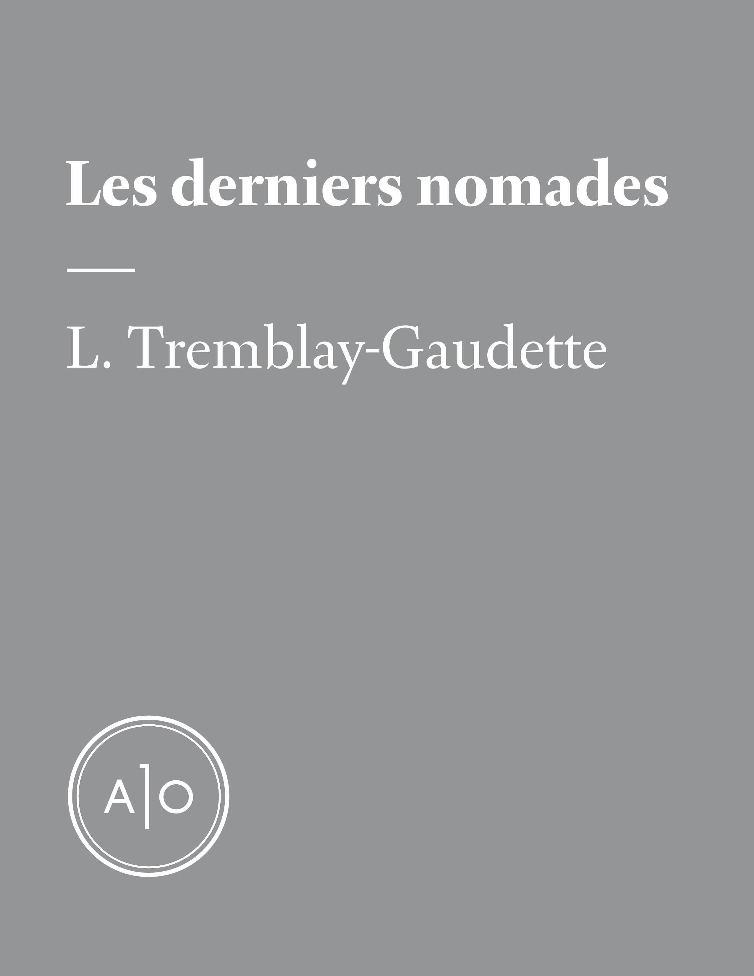 Les derniers nomades