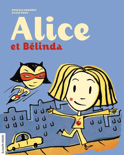 Alice et Bélinda
