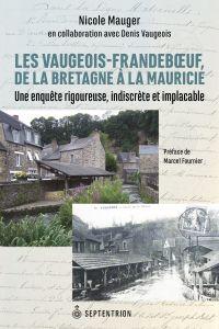 Les Vaugeois-Frandeboeuf de la Bretagne à la Mauricie
