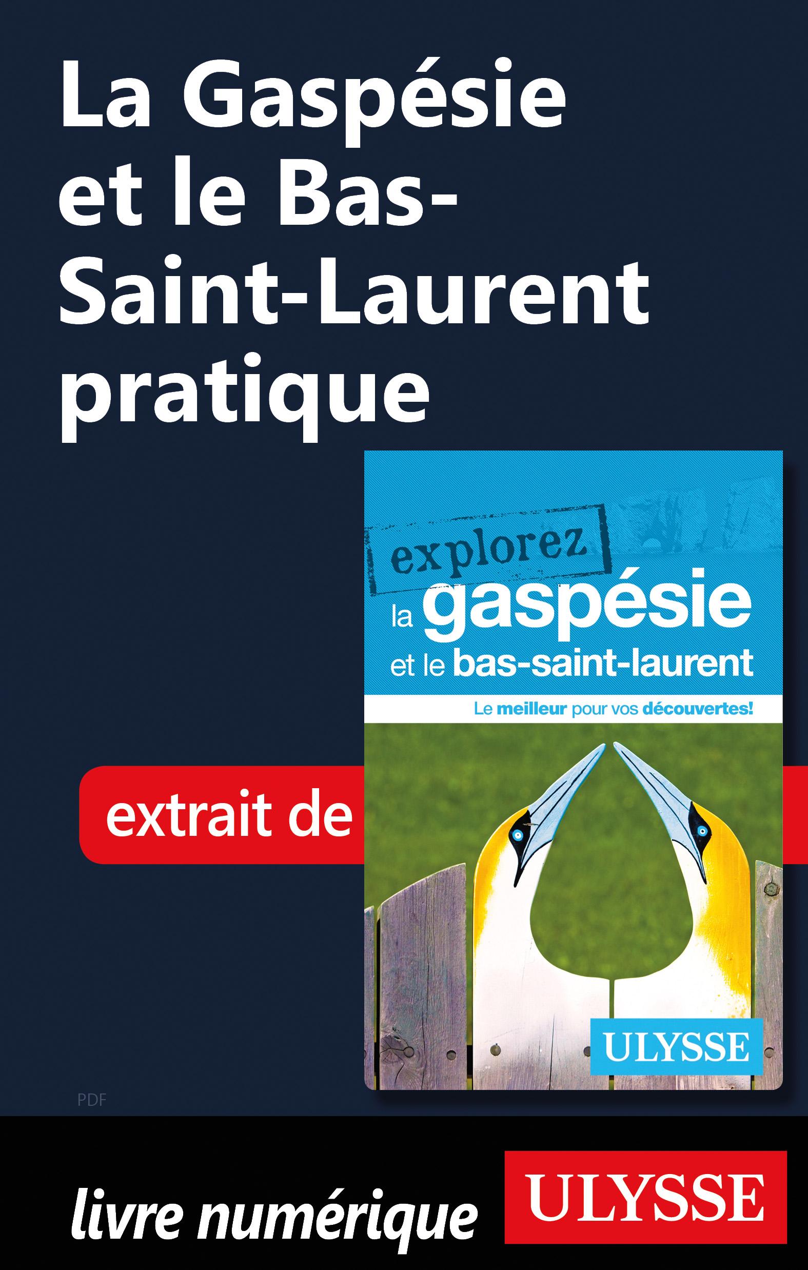 La Gaspésie et le Bas-Saint...