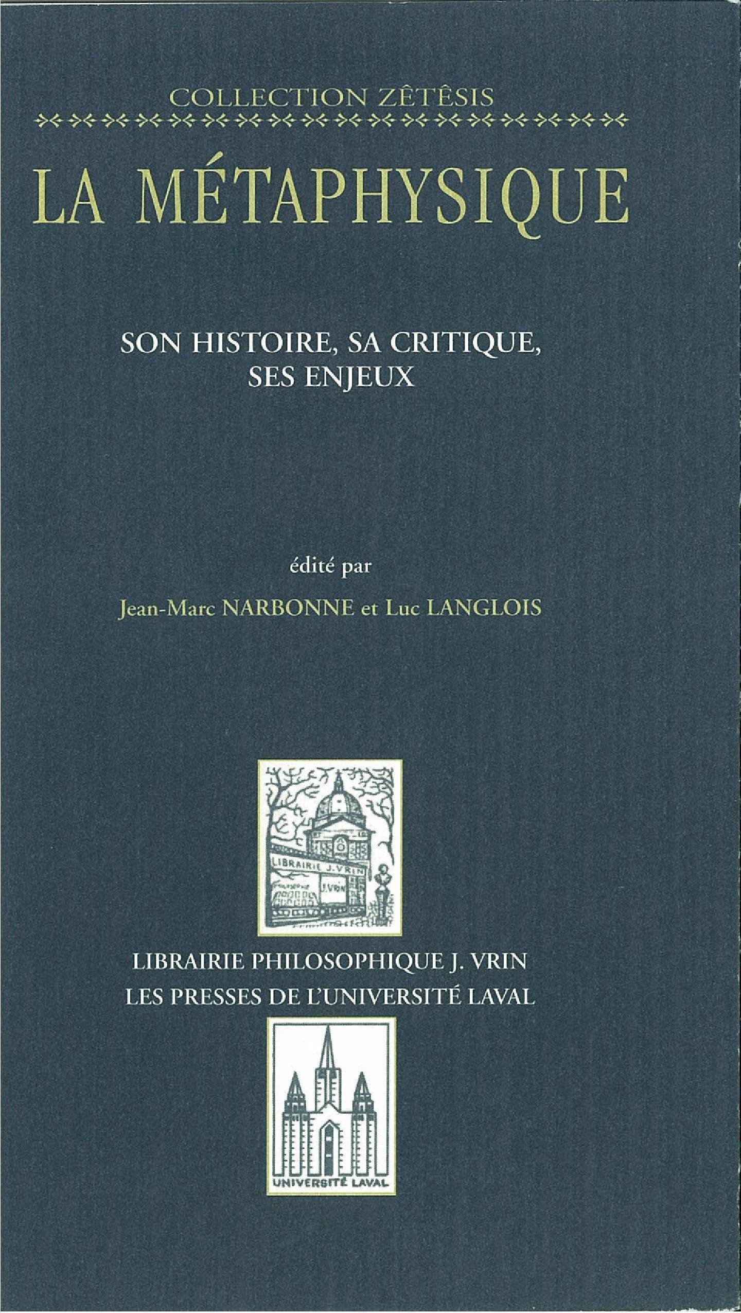 Métaphysique tome 1: histoire, critique, enjeux...