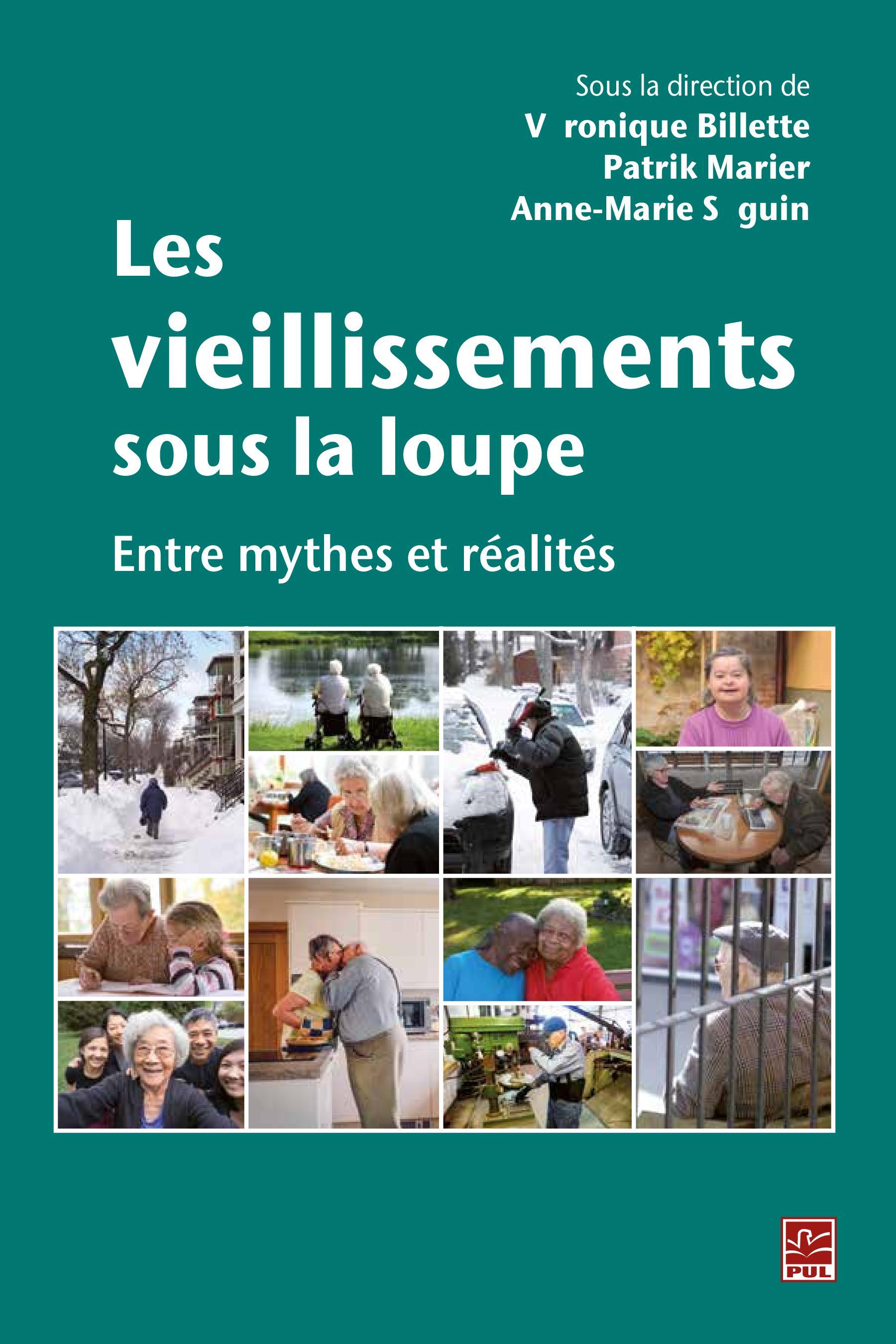 Les vieillissements sous la loupe : Entre mythes et réalités
