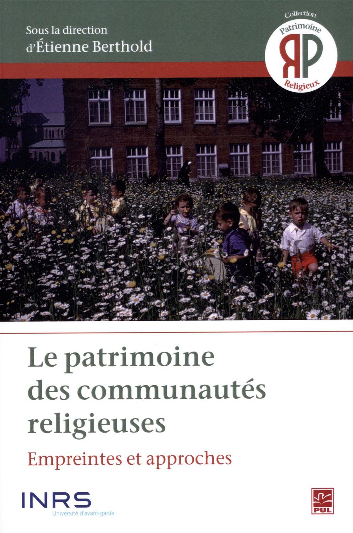 Le patrimoine des communautés religieuses : Empreintes et approches