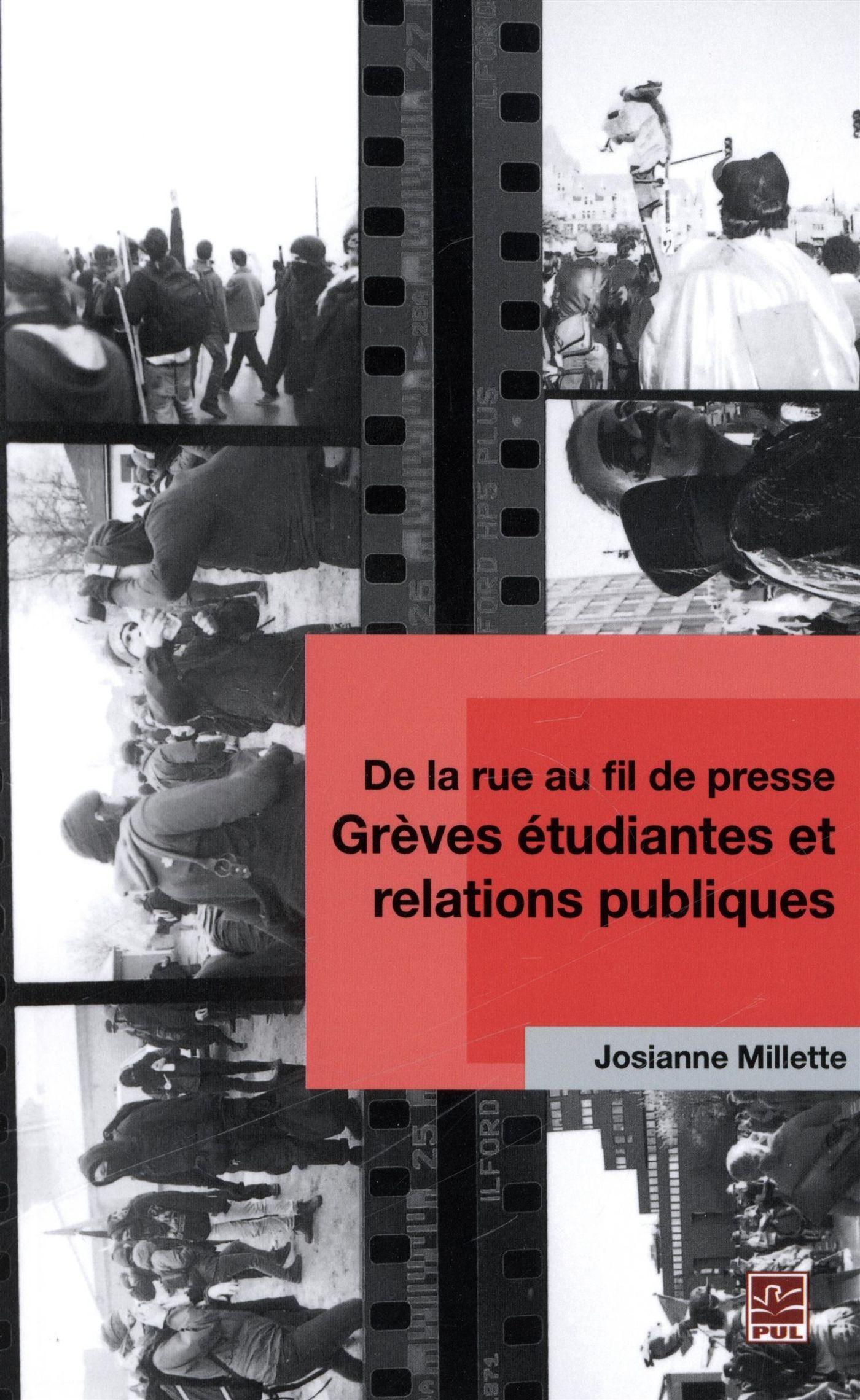 De la rue au fil de presse - Grève étudiantes et relations..