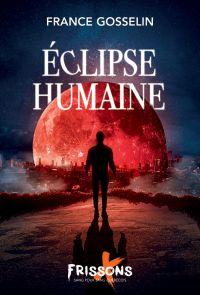 Éclipse humaine