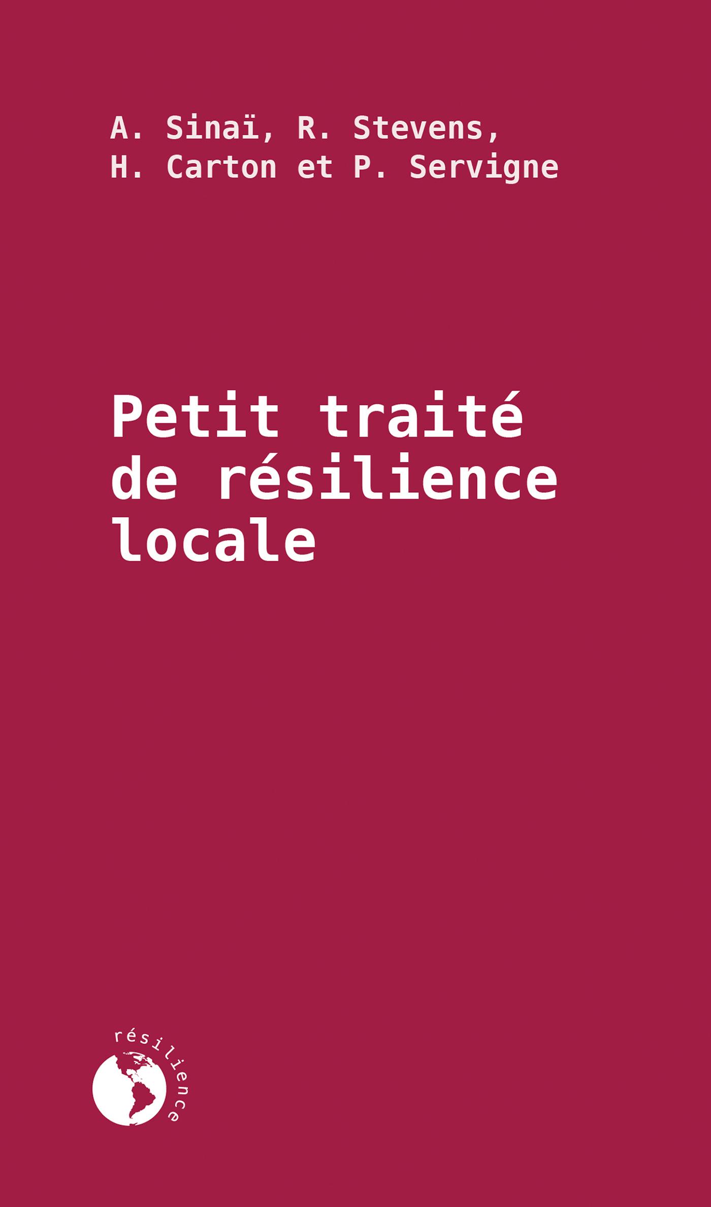 Petit traité de résilience locale