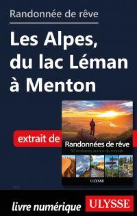 Randonnée de rêve - Les Alp...