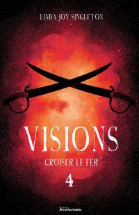Visions - Croiser le fer