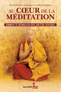 Au coeur de la méditation