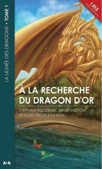 À la recherche du dragon d'or