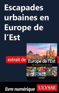 Escapades urbaines en Europ...