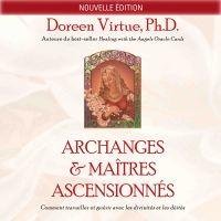 Archanges et maîtres ascensionnés (N.Éd.)