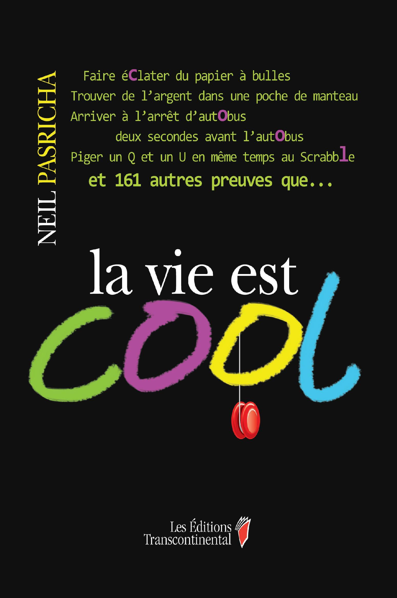 La vie est cool