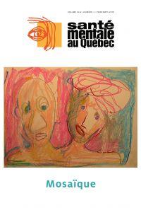 Santé mentale au Québec. Vol. 44 No. 1, Printemps 2019