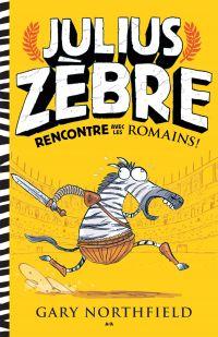 Julius Zèbre rencontre avec les romains