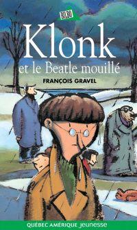 Klonk 06 - Klonk et le Beatle mouillé