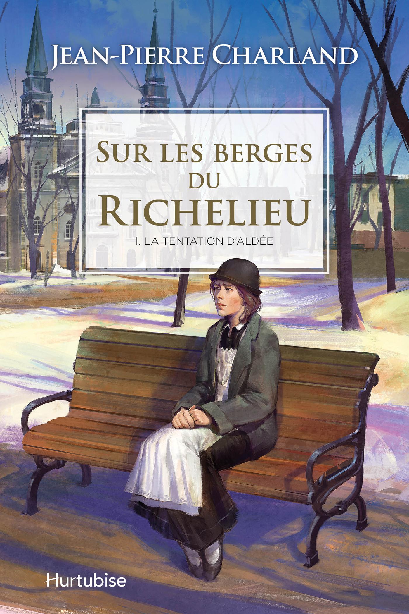 Sur les berges du Richelieu T1 - La tentation d'Aldée