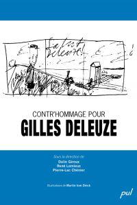 Contr'hommage pour Gilles Deleuze