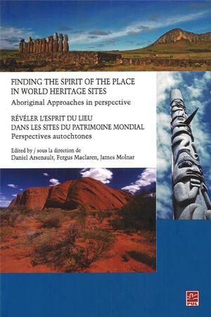 Révéler l'esprit du lieu dans les sites du patrimoine mondial