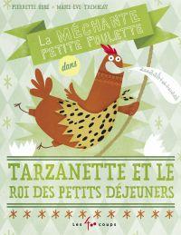 Méchante petite poulette dans Tarzanette et le roi du petit déjeuner (La)