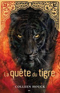 La saga du tigre - La quête du tigre