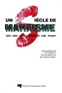 Un siècle de marxisme