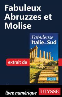 Fabuleux Abruzzes et Molise