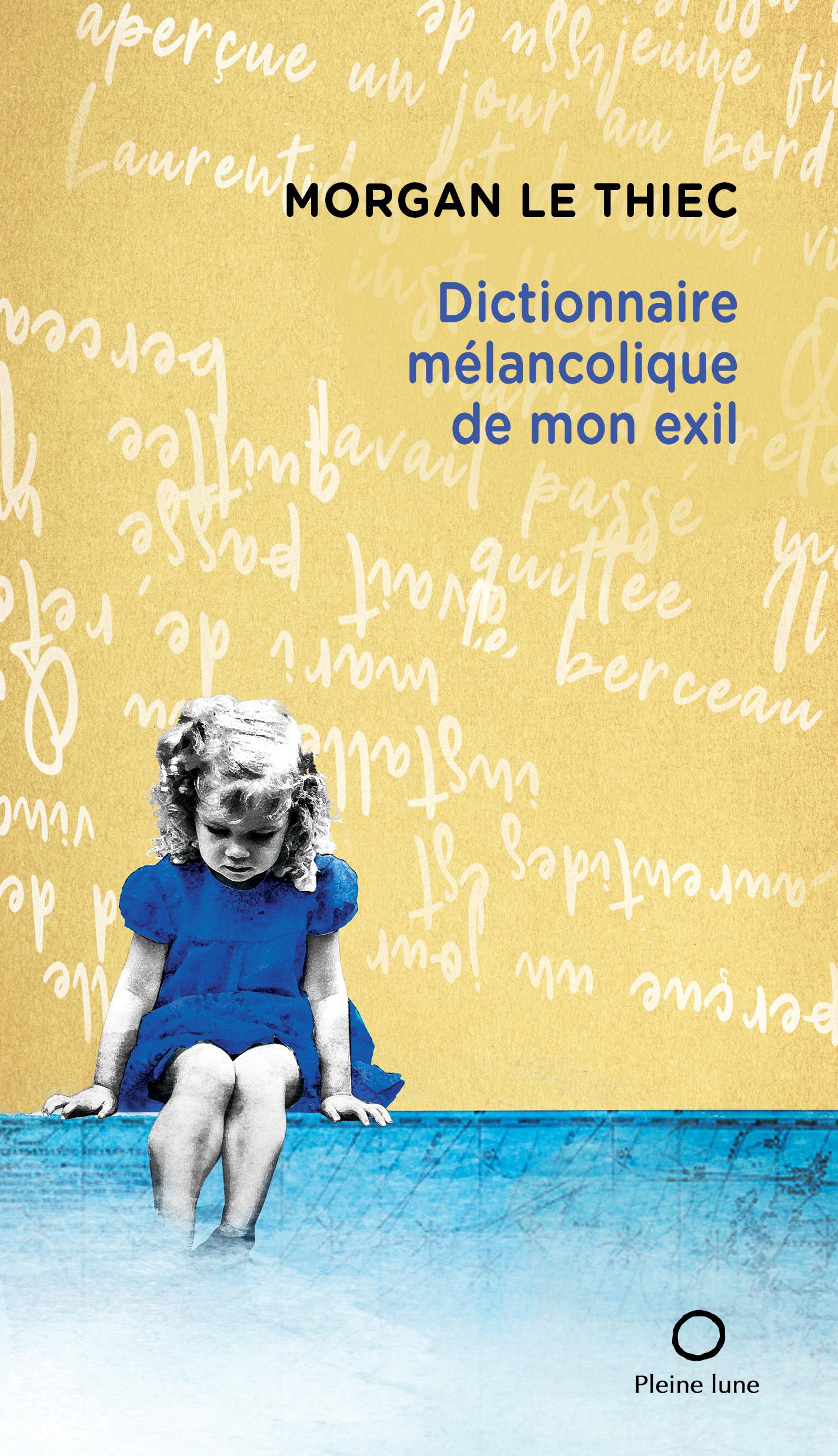 Dictionnaire mélancolique de mon exil