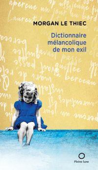 Dictionnaire mélancolique d...