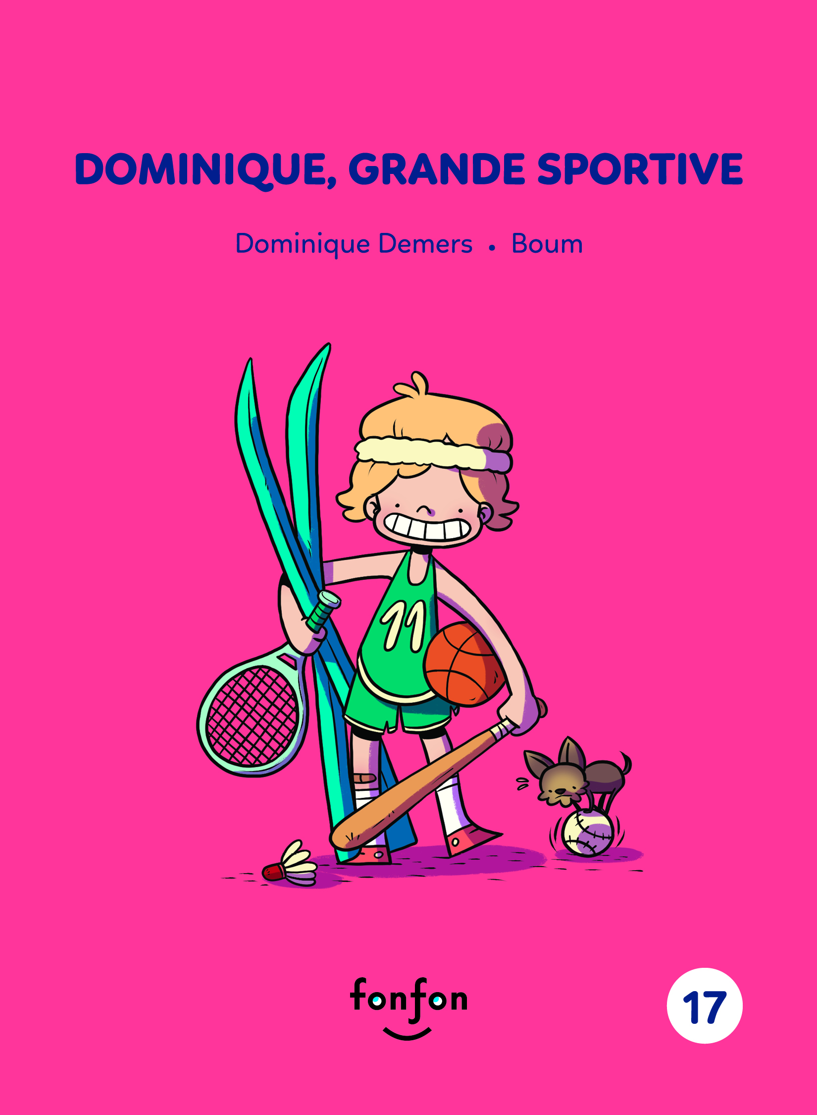 Dominique, grande sportive