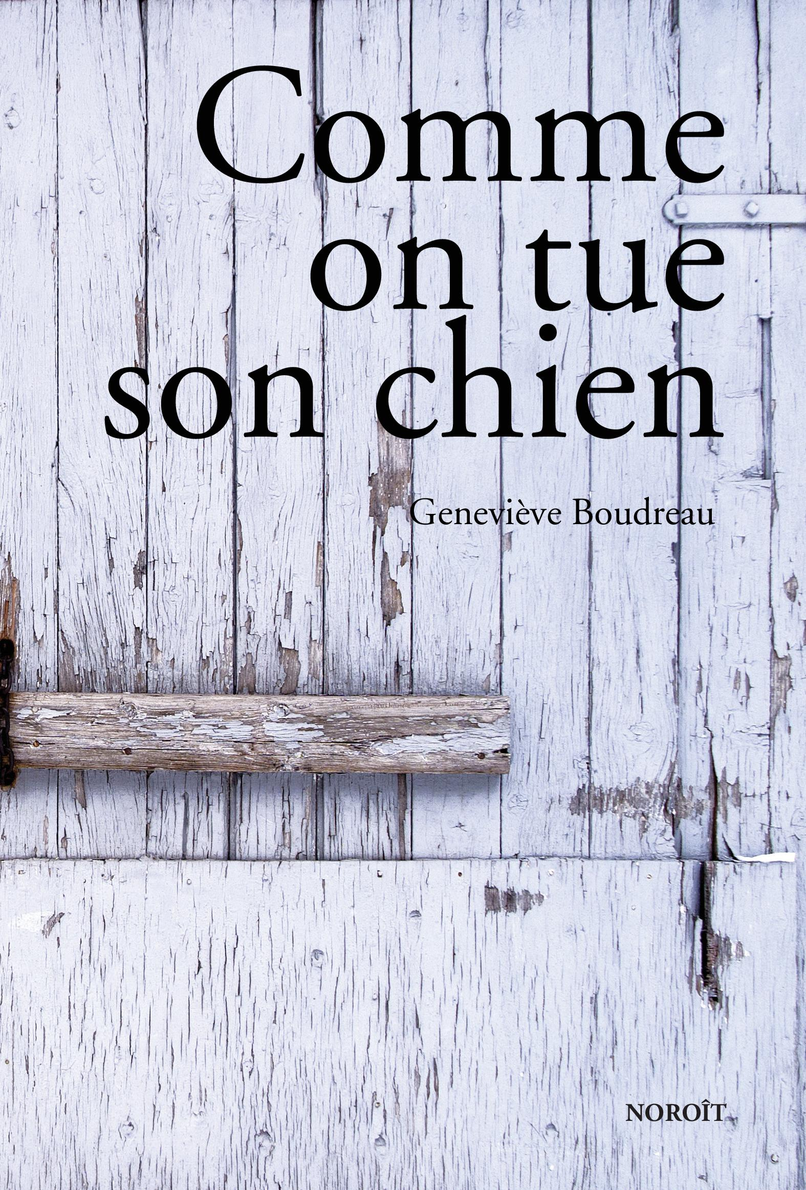 Comme on tue son chien