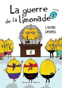 Image de couverture (La guerre de la limonade 02 : L'affaire limonade)