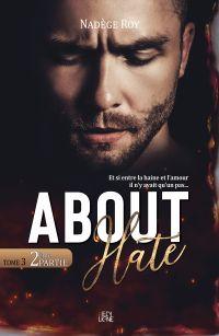 About Hate - 2ème Partie